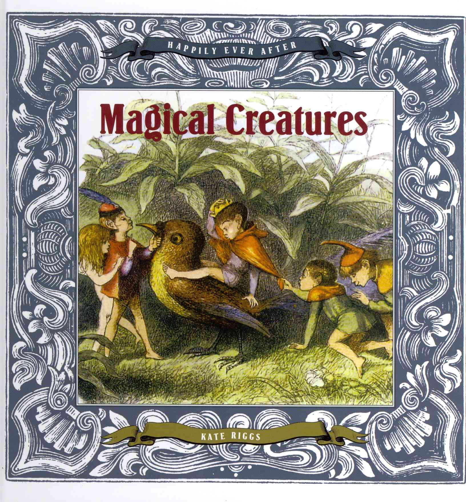 Magical Creatures By Riggs, Kate